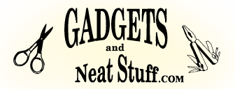 Gadgets and Neat Stuff